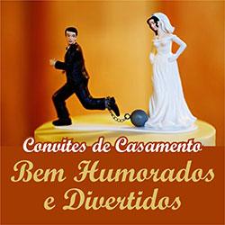 Convites Casamento Bem Humorados Divertidos